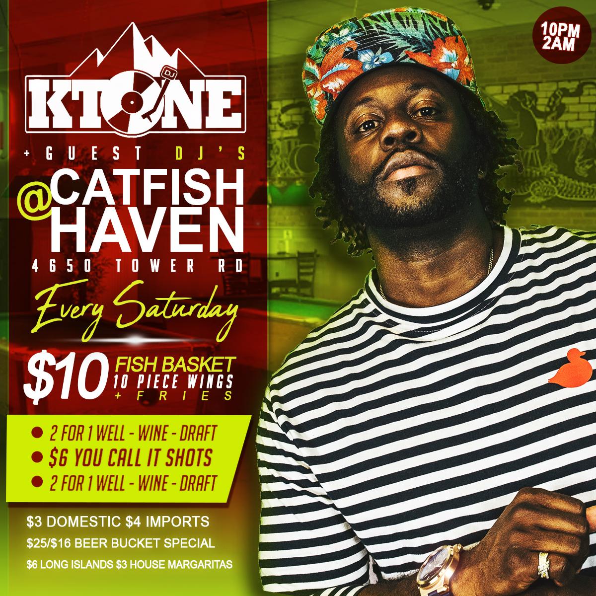 Catch DJ Ktone Every Saturday at the Catfish Haven in Denver Colorado