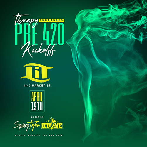 Therapy Thursday Pre 420 Kickoff Part at LIT Denver