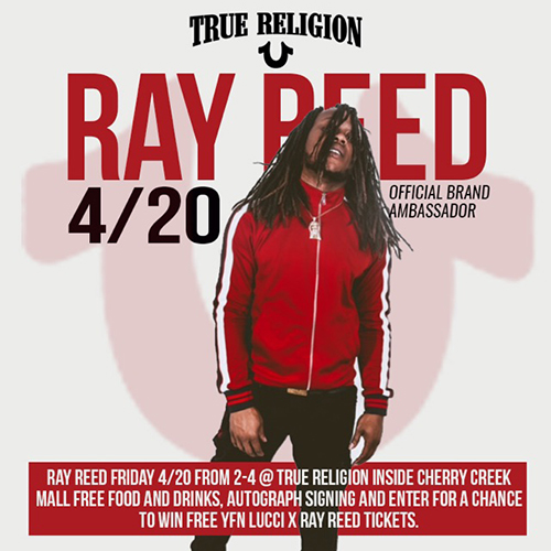 Ray Reed 420 True Religion Ambassador