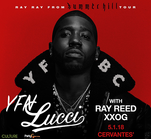 YFN Lucci w/ Ray Reed, XXOG