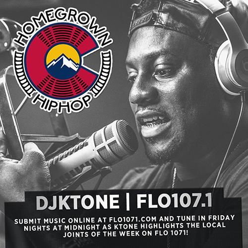 HomeGrown Hip Show with DJ Ktone on FLO 107.1 Denver, Colorado