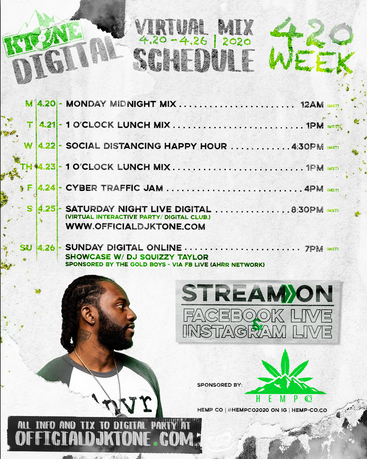 DJ Ktone Digital Virtual Schedule Week - 420 Week 2020