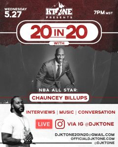 DJ Ktone 20 in 20 with NBA All Star Chauncey Billups