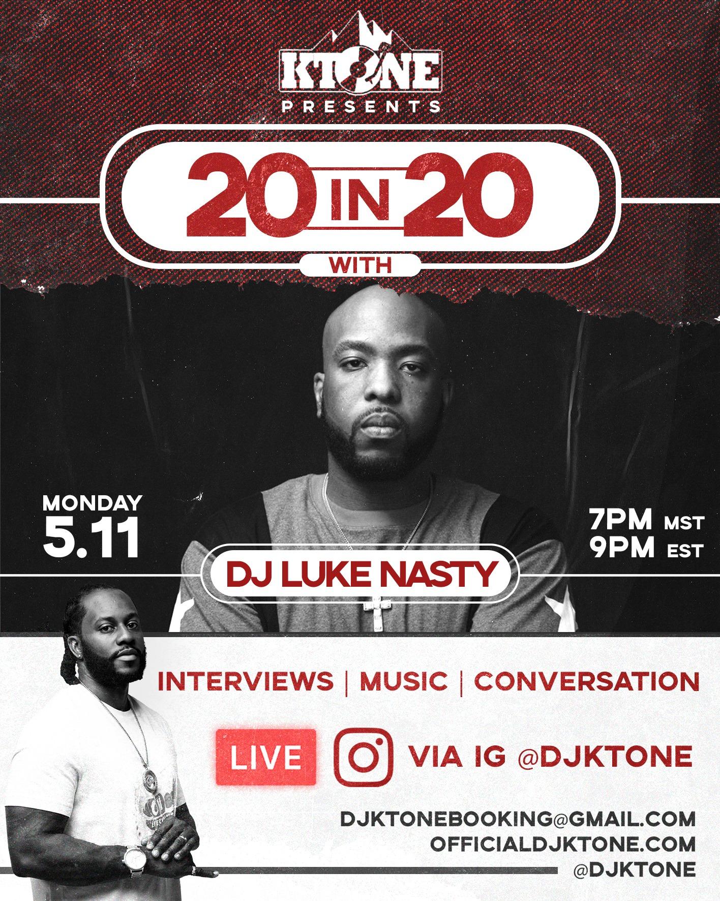 DJ Ktone 20 in 20 with DJ Luke Nasty