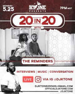 DJ Ktone 20 in 20 with The Reminders