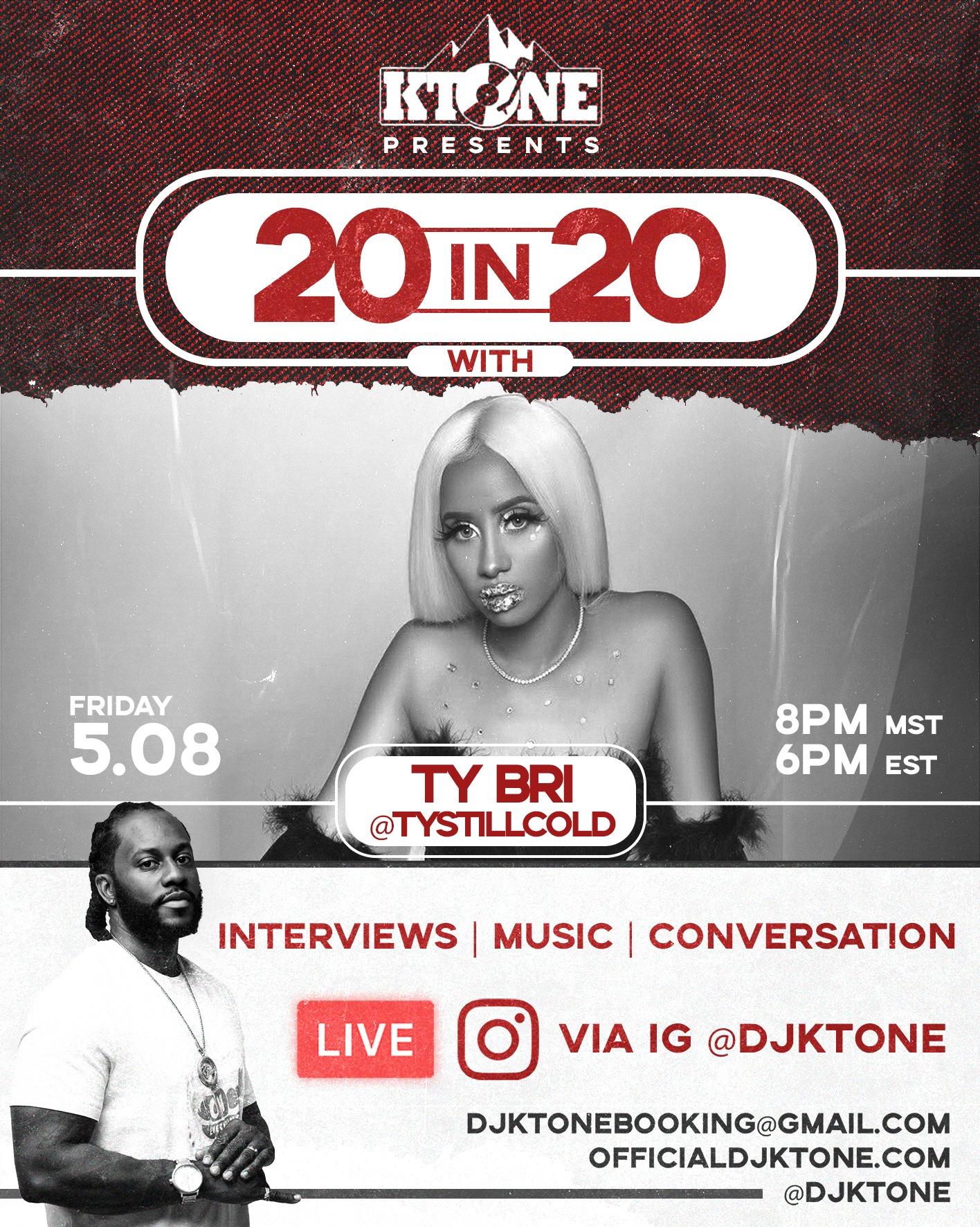 DJ Ktone 20 in 20 with Ty Bri