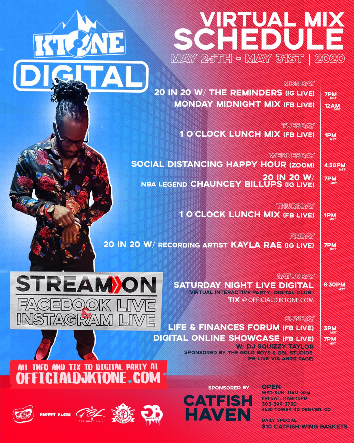 DJ Ktone Virtual Mix Schedule May 25 - May 31, 2020