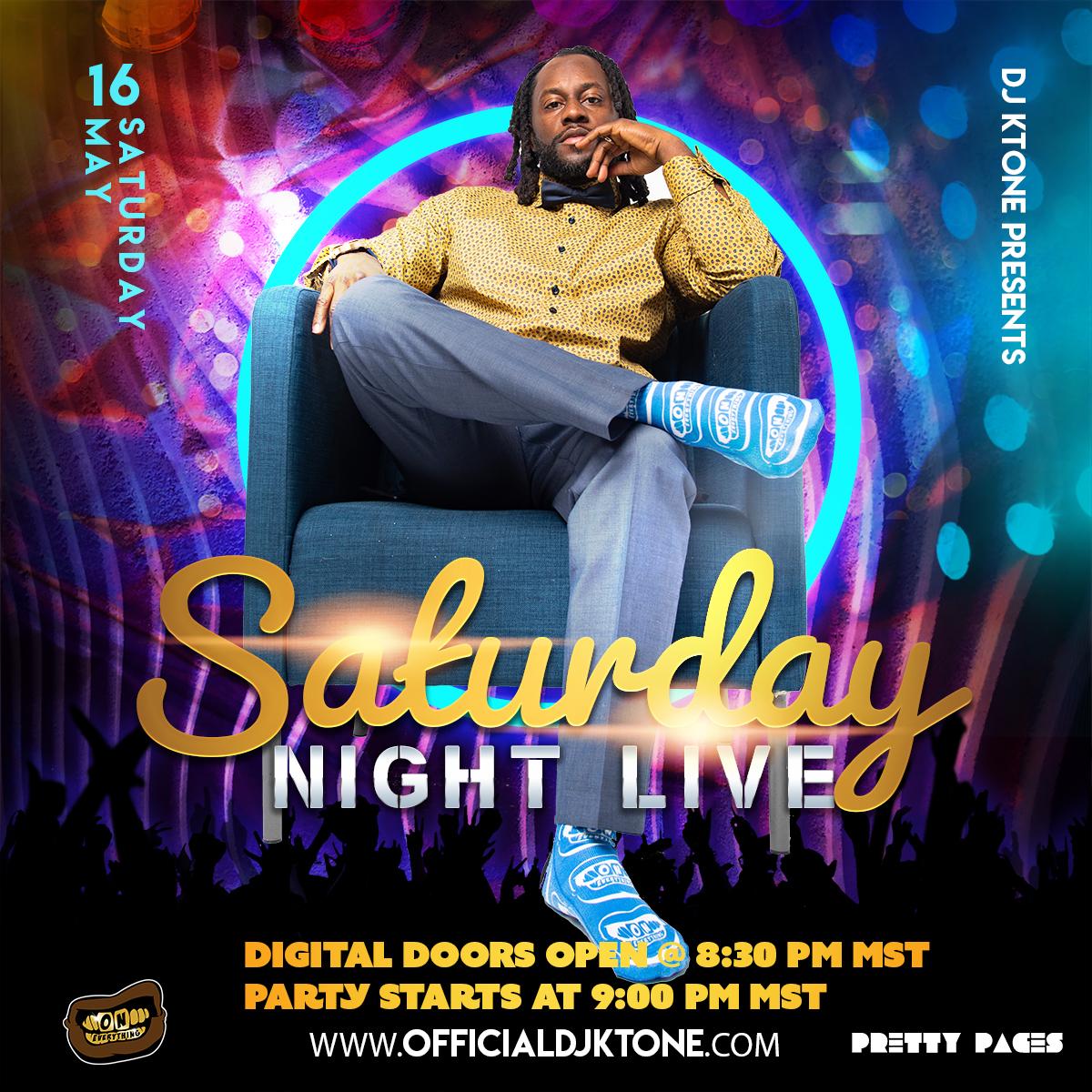 DJ Ktone Saturday Night Live Digital Flyer May 16, 2020