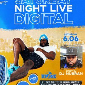 DJ Ktone's Saturday Night Live Digital Club with guest DJ Nubran
