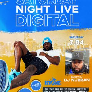 DJ Ktone's Saturday Night Live Digital Club with guest DJ Nubran July 4, 2020