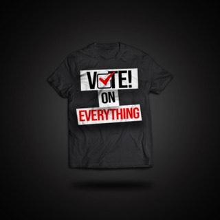 Vote On Everything Black T-Shirt