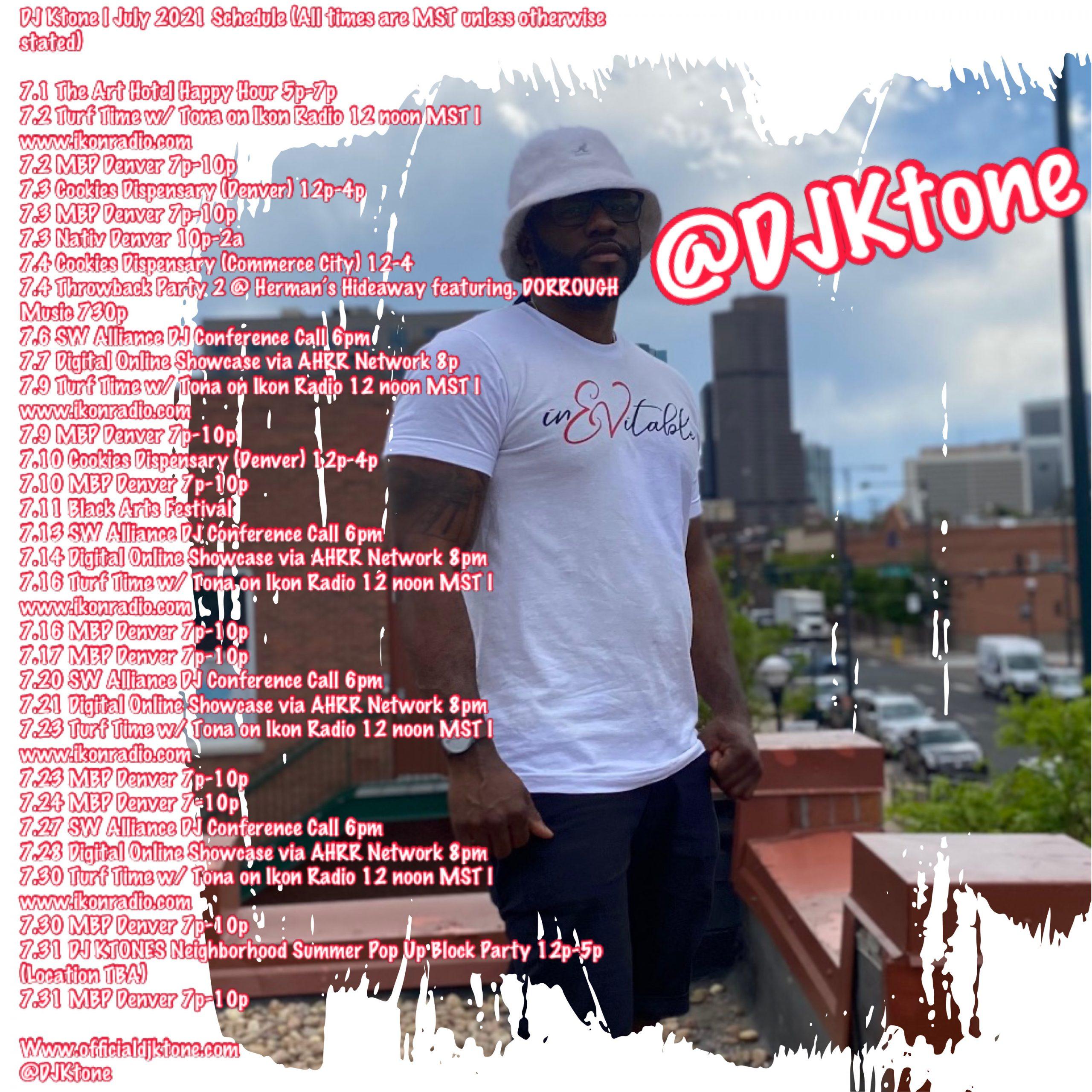 DJ Ktone July 2021 Schedule
